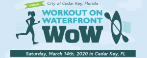 2020 Workout on the Waterfront @ Cedar Key City Park | Cedar Key | Florida | United States